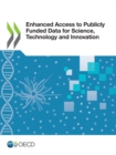 Enhanced Access to Publicly Funded Data for Science, Technology and Innovation - eBook