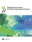 Digital Opportunities for Better Agricultural Policies - eBook