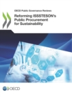 OECD Public Governance Reviews Reforming ISSSTESON's Public Procurement for Sustainability - eBook