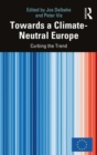 Towards a Climate-Neutral Europe : Curbing the Trend - Book