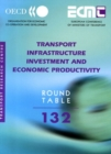 ECMT Round Tables Transport Infrastructure Investment and Economic Productivity - eBook