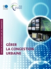 Gerer la congestion urbaine - eBook