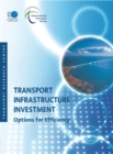Transport Infrastructure Investment Options for Efficiency - eBook