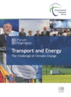 Highlights of the International Transport Forum 2008: Transport and Energy The Challenge of Climate Change - eBook
