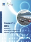 Towards Zero Ambitious Road Safety Targets and the Safe System Approach - eBook