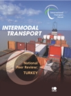 Intermodal Transport National Peer Review: Turkey - eBook