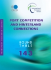 ITF Round Tables Port Competition and Hinterland Connections - eBook