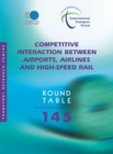ITF Round Tables Competitive Interaction between Airports, Airlines and High-Speed Rail - eBook