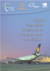 Airport Regulation Investment and Development of Aviation - eBook