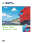 ITF Research Reports Moving Freight with Better Trucks Improving Safety, Productivity and Sustainability - eBook