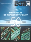 Fifty Years of Transport Policy Successes, Failures and New Challenges - eBook