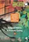 Implementing Sustainable Urban Travel Policies: Moving Ahead National Policies to Promote Cycling - eBook