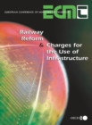 Railway Reform and Charges for the Use of Infrastructure - eBook
