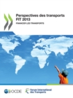 Perspectives des transports FIT 2013 Financer les transports - eBook