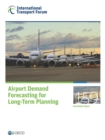 ITF Round Tables Airport Demand Forecasting for Long-Term Planning - eBook