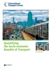 ITF Roundtable Reports Quantifying the Socio-economic Benefits of Transport - eBook