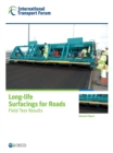 ITF Research Reports Long-life Surfacings for Roads Field Test Results - eBook