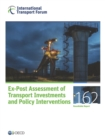ITF Roundtable Reports Ex-Post Assessment of Transport Investments and Policy Interventions - eBook