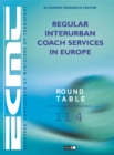 ECMT Round Tables Regular Interurban Coach Services in Europe - eBook