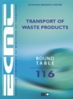 ECMT Round Tables Transport of Waste Products - eBook