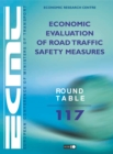 ECMT Round Tables Economic Evaluation of Road Traffic Safety Measures - eBook
