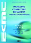 ECMT Round Tables Managing Commuters' Behaviour A New Role for Companies - eBook