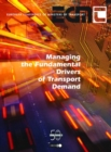 Managing the Fundamental Drivers of Transport Demand - eBook