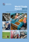 World trade report 2012 : trade and public policies, a closer look at non-tariff measures in the 21st century, research and analysis - Book