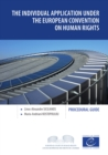 The individual application under the European Convention on Human Rights : Procedural guide - eBook