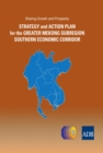 Sharing Growth and Prosperity : Strategy and Action Plan for the Greater Mekong Subregion Southern Economic Corridor - eBook