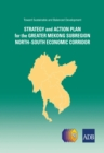 Toward Sustainable and Balanced Development : Strategy and Action Plan for the Greater Mekong Subregion North-South Economic Corridor - eBook