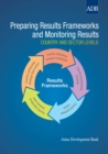 Preparing Results Frameworks and Monitoring Results : Country and Sector Levels - eBook