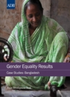 Gender Equality Results Case Studies : Bangladesh - eBook