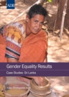 Gender Equality Results Case Studies : Sri Lanka - eBook
