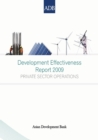 Development Effectiveness Report 2009 : Private Sector Operations - eBook