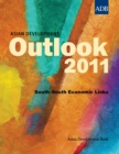 Asian Development Outlook 2011 : South-South Economic Links - eBook