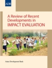A Review of Recent Developments in Impact Evaluation - eBook