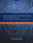 Strengthening the Ombudsman Institution in Asia : Improving Accountability in Public Service Delivery through the Ombudsman - eBook