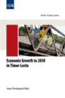 Economic Growth to 2030 in Timor-Leste - eBook