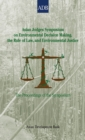 Asian Judges Symposium on Environmental Decision Making, the Rule of Law, and Environmental Justice : The Proceedings of the Symposium - eBook