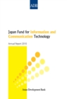 Japan Fund for Information and Communication Technology : Annual Report 2010 - eBook