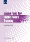Japan Fund for Public Policy Training : Annual Report 2009 - eBook