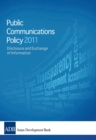 2011 Public Communications Policy (PCP) of the Asian Development Bank : Disclosure and Exchange of Information - eBook