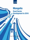 Mongolia : Road Sector Development to 2016 - eBook