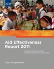 Aid Effectiveness Report 2011 : Overall Achievements on Paris Declaration Commitments - eBook