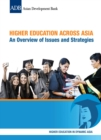 Higher Education Across Asia : An Overview of Issues and Strategies - eBook