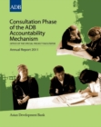 Consultation Phase of the ADB Accountability Mechanism : Office of the Special Project Facilitator Annual Report 2011 - eBook