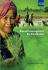 Rural Development for Cambodia : Key Issues and Constraints - eBook