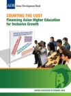 Counting the Cost : Financing Asian Higher Education for Inclusive Growth - eBook