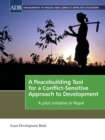 A Peacebuilding Tool for a Conflict-Sensitive Approach to Development : A Pilot Initiative in Nepal - eBook